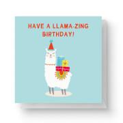Have A Llama-Zing Birthday Square Greetings Card (14.8cm x 14.8cm)