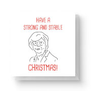 Image of Have A Strong and Stable Christmas Square Greetings Card (14.8cm x 14.8cm)