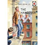The Hangover - Ladybirds for Grown-Ups (Hardback)
