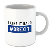 I Like It Hard #Brexit Mug