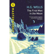 SF Masterworks: First Men In the Moon by H.G. Wells (Paperback)