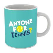 Anyone For Tennis Mug