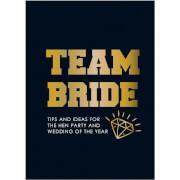Team Bride (Hardback)