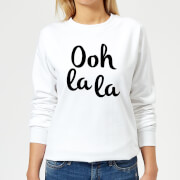 Ooh La La Women's Sweatshirt - White