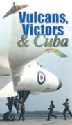 Victors, Vulcans And Cuba