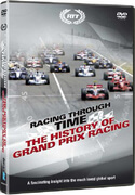 Racing Through Time - History Of The Grand Prix