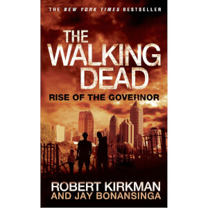 Walking Dead 1: Rise of the Governor by Robert Kirkman & Jay Bonansinga (Paperback)