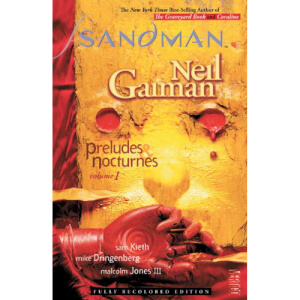 Sandman: Preludes and Nocturnes - Volume 1 Paperback Graphic Novel (New Edition)