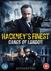 Hackney's Finest: Gangs of London