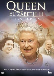 Queen Elizabeth II - Reigh Supreme