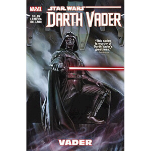 Star Wars: Darth Vader Volume 1 - Vader Paperback Graphic Novel