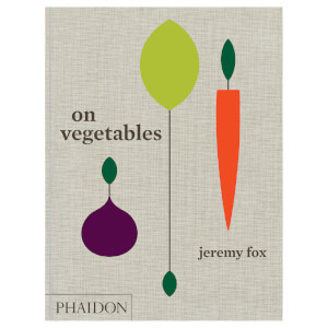 Phaidon Books: On Vegetables