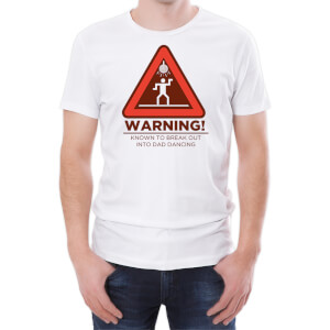Warning Dad Dancing Men's White T-Shirt