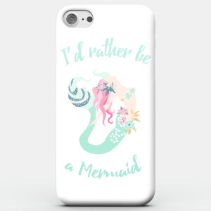 Rather Be A Mermaid Phone Case For Iphone