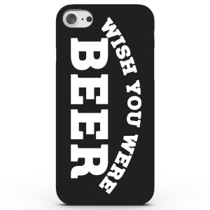 Coque iPhone & Android Wish You Were Beer - 4 Couleurs