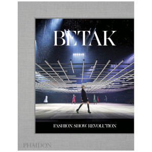 Phaidon Books: Betak - Fashion Show Revolution