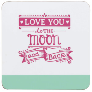Chasing Rainbows Love You Coaster
