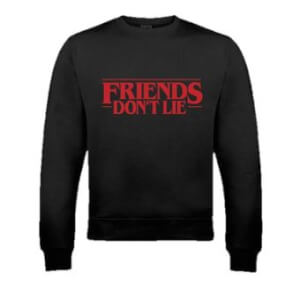Friends Don't Lie Black Sweatshirt