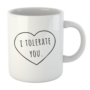 "Taza ""I Tolerate You"" - Blanco"