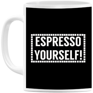Expresso Yourself Mug