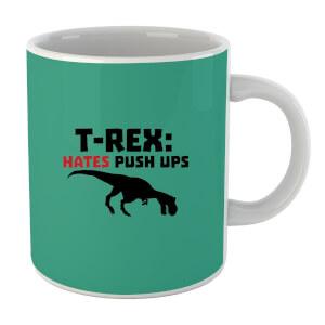 T-Rex Hates Pushups Mug
