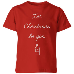 Let Christmas Be Gin Kids' T-Shirt - Red