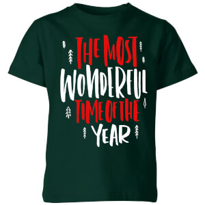The Most Wonderful Time Kids' T-Shirt - Forest Green