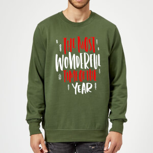 The Most Wonderful Time Sweatshirt - Forest Green
