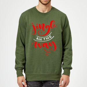 Jingle all the Way Sweatshirt - Forest Green