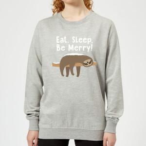 Pull de Noël Femme Eat, Sleep, Be Merry - Gris
