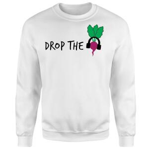 Drop the Beet Sweatshirt - White