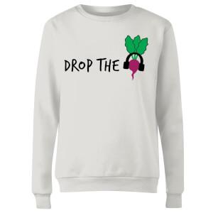 Drop the Beet Women's Sweatshirt - White
