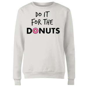 Do it for Donuts Women's Sweatshirt - White
