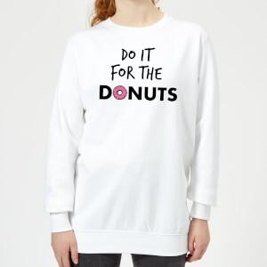 Do it for Donuts Women's Sweatshirt - White