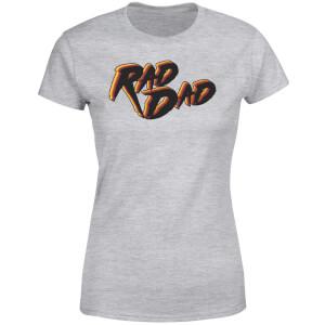 Rad Dad Women's T-Shirt - Grey