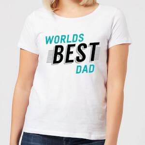 Worlds Best Dad Women's T-Shirt - White