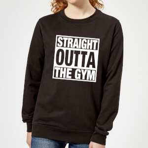 Straight Outta the Gym Women's Sweatshirt - Black