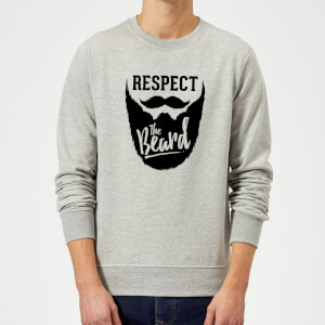 Respect the Beard Sweatshirt - Grey