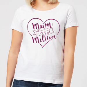 Mum in a Million Women's T-Shirt - White
