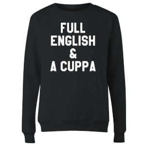 Full English and a Cuppa Women's Sweatshirt - Black