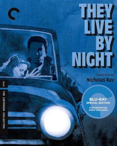 Criterion Collection: They Live By Night