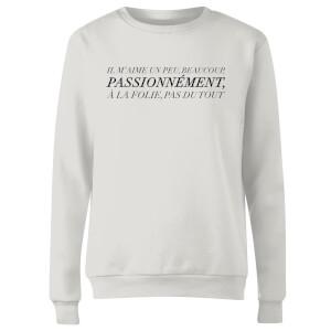 Sweat Femme Passionnément - Blanc