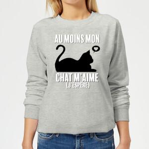 Au Moins Mon Chat M'aime J'espere Frauen Pullover - Grau