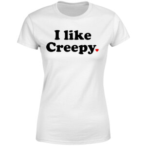 I Like Creepy Women's T-Shirt - White
