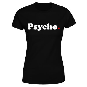 Psycho Women's T-Shirt - Black