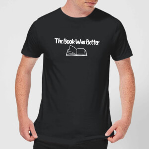 The Book Was Better T-Shirt - Black