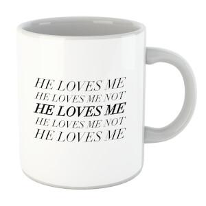 He Loves Me, He Loves Me Not Mug