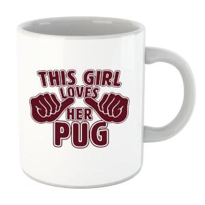 This Girl Loves Her Pug Mug