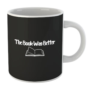 The Book Was Better Mug