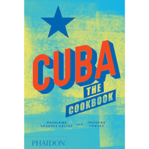 Phaidon: Cuba - The Cookbook